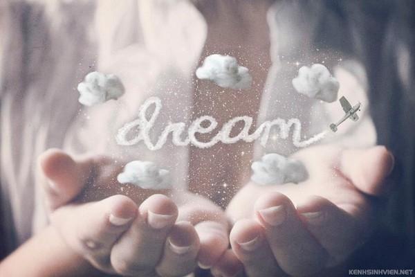 Đừng bao giờ từ bỏ giấc mơ