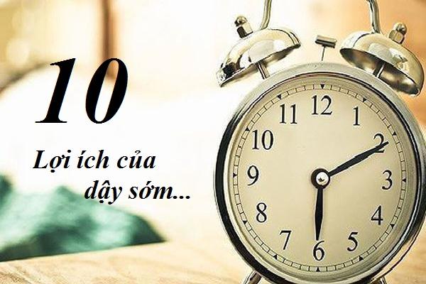 10 lợi ích của dậy sớm